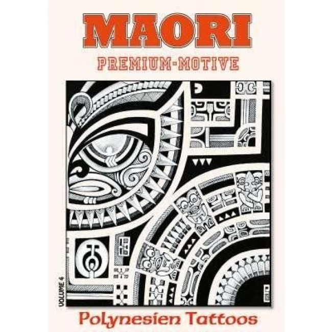 Tattooland Kruhm Verlag Maori Polynesian Tattoos Volume 4